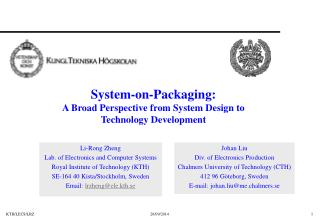 System-on-Packaging:  A Broad Perspective from System Design to Technology Development
