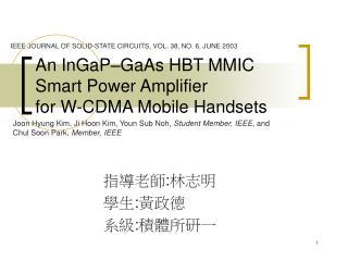 An InGaP–GaAs HBT MMIC Smart Power Amplifier for W-CDMA Mobile Handsets