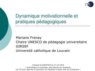Dynamique motivationnelle et pratiques p dagogiques