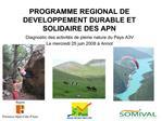 PROGRAMME REGIONAL DE DEVELOPPEMENT DURABLE ET SOLIDAIRE DES APN
