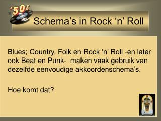 Schema�s in Rock �n� Roll