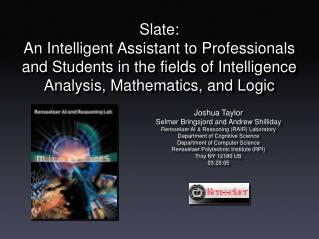 Joshua Taylor Selmer Bringsjord and Andrew Shilliday Rensselaer AI & Reasoning (RAIR) Laboratory