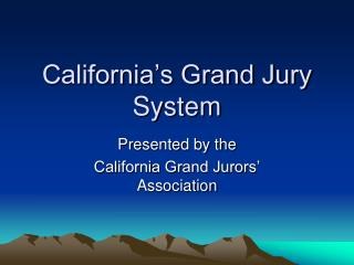 California's Grand Jury System