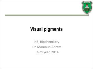Visual pigments