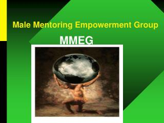 Male Mentoring Empowerment Group