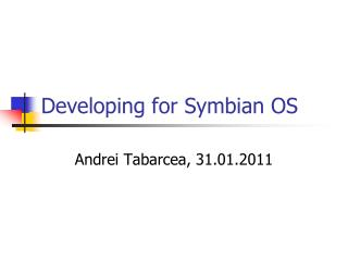 Developing for Symbian OS
