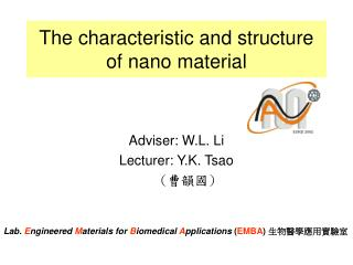 The characteristic and structure of nano material