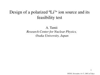 Design of a polarized  6 Li 3+  ion source and its feasibility test