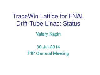 TraceWin Lattice for FNAL Drift-Tube Linac: Status