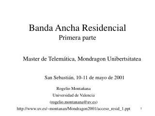 Banda Ancha Residencial Primera parte