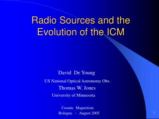 Radio Sources and the Evolution of the ICM
