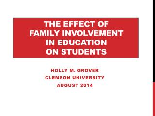 The EFFECT  OF  FAMILY  INVOLVEMENT  in Education  ON STUDENTs