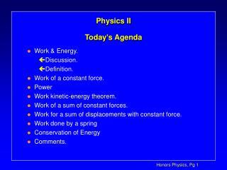 Physics II Today's Agenda