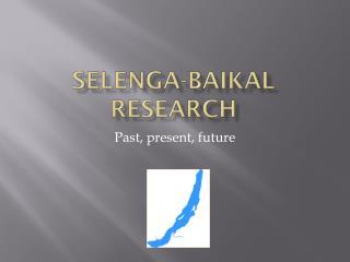 Selenga-Baikal research