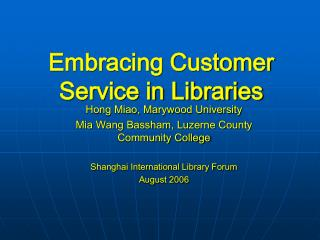 Embracing Customer Service in Libraries