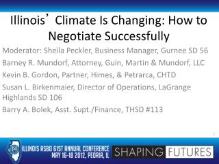 Illinois �  Climate Is Changing: How to Negotiate Successfully