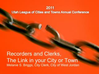 Recorders and Clerks,  The Link in your City or Town