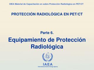 PROTECCIÓN RADIOLÓGICA EN PET/CT