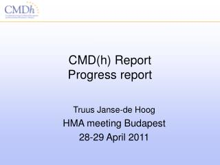 CMD(h) Report Progress report