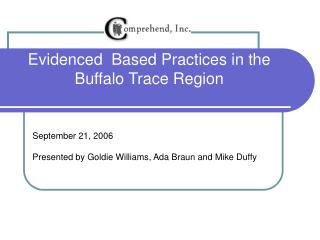 Evidenced  Based Practices in the Buffalo Trace Region
