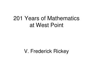 201 Years of Mathematics  at West Point