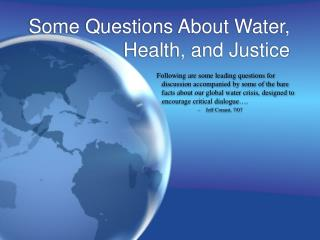 Some Questions About Water, Health, and Justice
