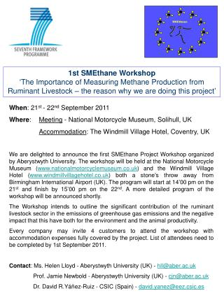 1st SMEthane Workshop  The Importance of Measuring Methane Production from Ruminant Livestock   the reason why we are do