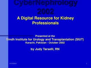 CyberNephrology 2002 A Digital Resource for Kidney Professionals