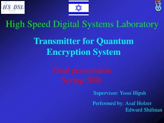 Transmitter for Quantum Encryption System