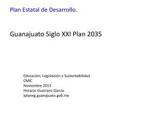 Plan Estatal de Desarrollo.