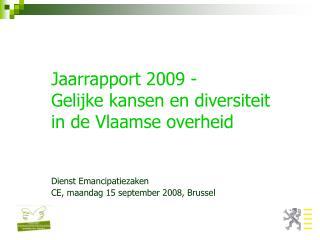 Jaarrapport 2009 - Gelijke kansen en diversiteit in de Vlaamse overheid