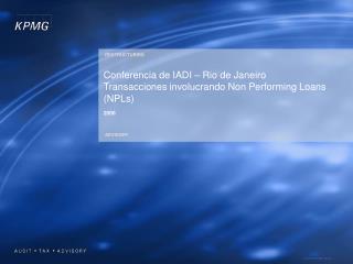 Conferencia de IADI   Rio de Janeiro  Transacciones involucrando Non Performing Loans NPLs