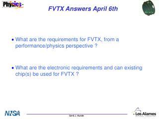 FVTX Answers April 6th