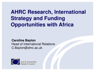 AHRC Research, International Strategy and Funding Opportunities with Africa