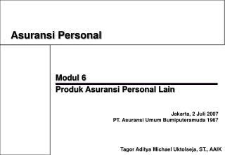 Modul 6  Produk Asuransi Personal Lain