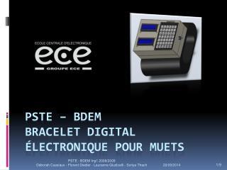 PSTE – BDEM Bracelet digital électronique pour muets