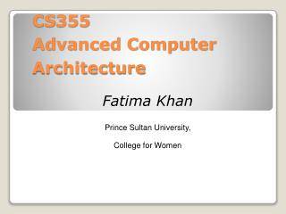 CS355 Advanced Computer Architecture