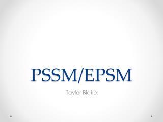 PSSM/EPSM