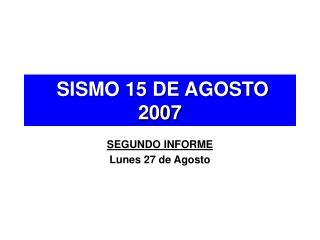 SISMO 15 DE AGOSTO 2007