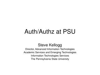 Auth/Authz at PSU