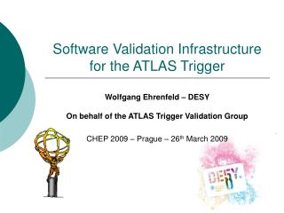 Software Validation Infrastructure for the ATLAS Trigger