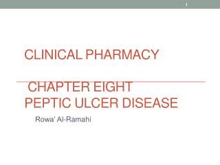Clinical Pharmacy Chapter Eight Peptic ulcer disease