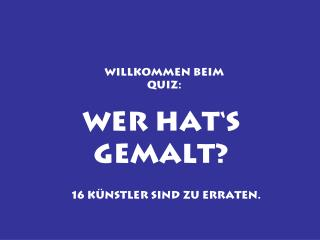 Willkommen beim Quiz: