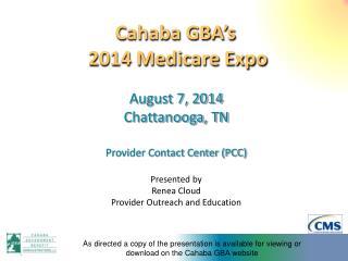 Cahaba GBA�s   2014 Medicare Expo