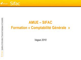 AMUE � SIFAC Formation � Comptabilit� G�n�rale���
