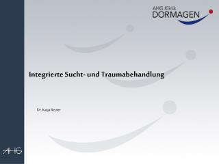 Integrierte Sucht- und Traumabehandlung