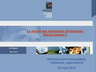 La refonte des statistiques d'entreprises Resane (phase 2)
