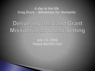 Delivering the Land Grant Mission in an Urban Setting