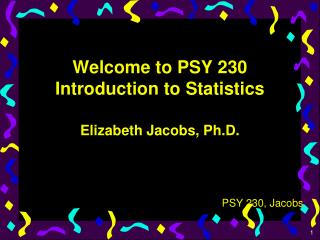 Welcome to PSY 230 Introduction to Statistics