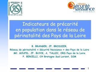 Indicateurs de précarité  en population dans le réseau de périnatalité des Pays de la Loire